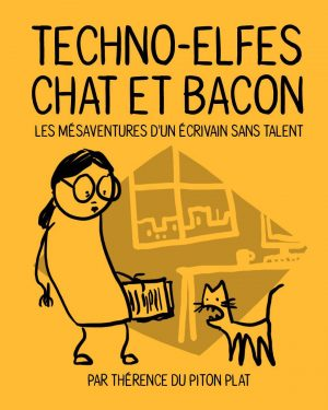 Techno-elfes, chat et bacon